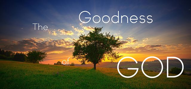 Remembering The Goodness of God
